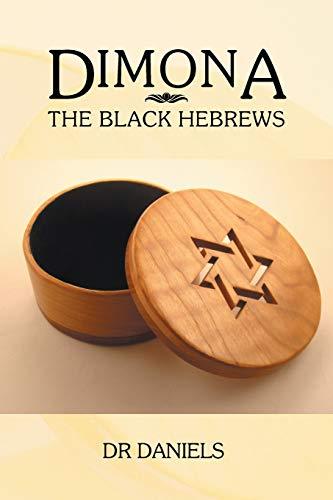 9781483683874: Dimona: The Black Hebrews