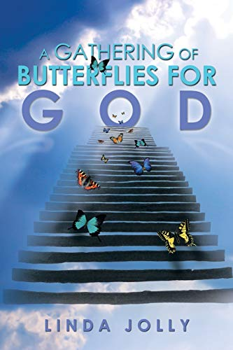 9781483684437: A Gathering Of Butterflies For God