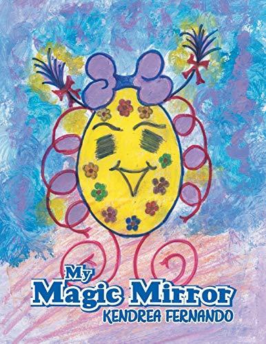 9781483684512: My Magic Mirror