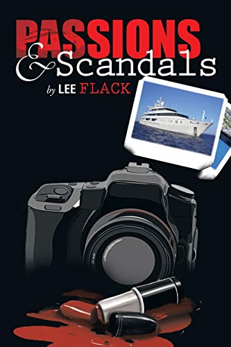 9781483685922: Passions & Scandals