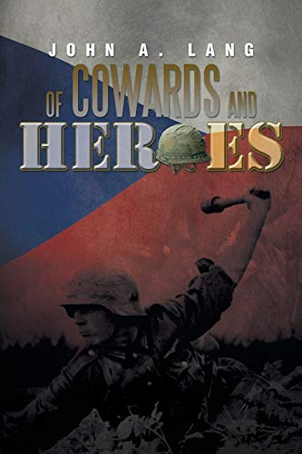 9781483687414: Of Cowards and Heroes