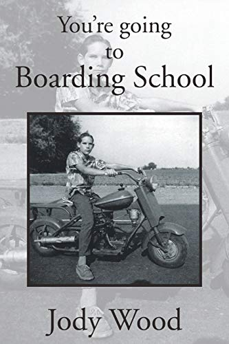 9781483687490: You're Going to Boarding School