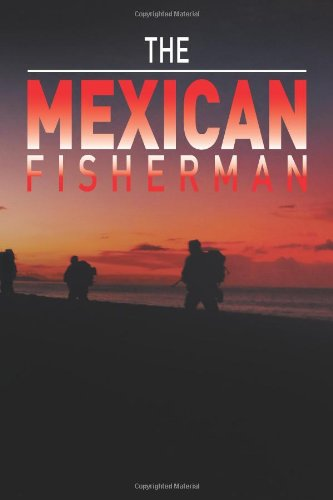 The Mexican Fisherman: Pete