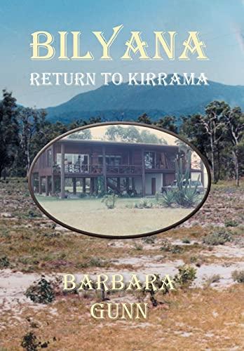 Bilyana: Return to Kirrama: Barbara Gunn