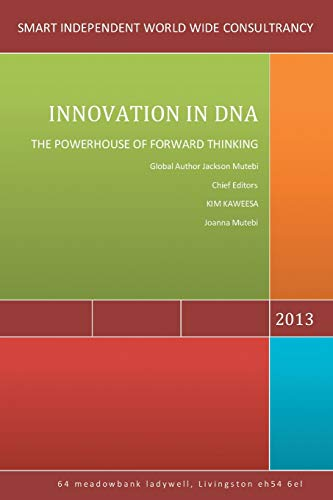 9781483691275: Innovation in DNA: The Powerhouse of Forward Thinking