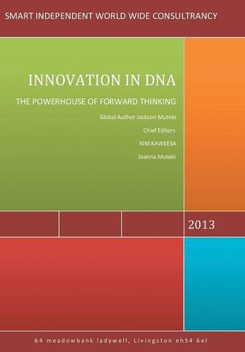 9781483691282: Innovation in DNA: The Powerhouse of Forward Thinking