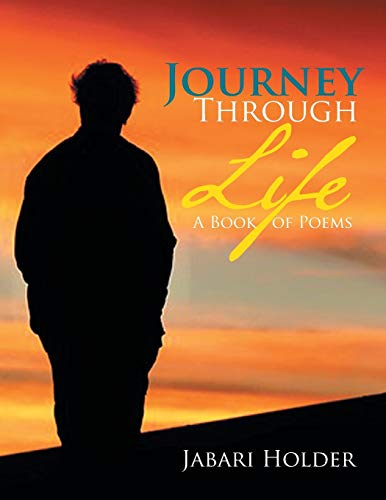 9781483691572: Journey Through Life: A Book of Poems
