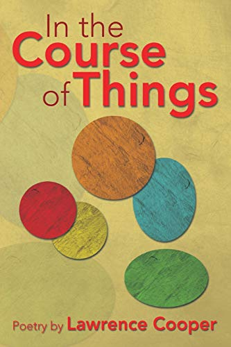 9781483691718: In the Course of Things