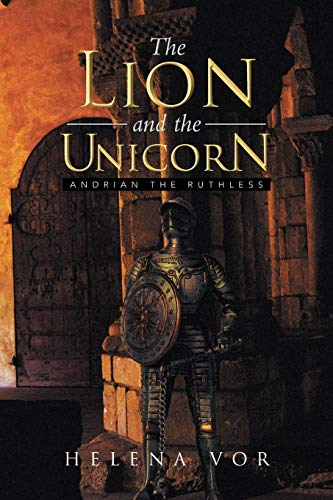 9781483692760: The Lion and the Unicorn: Andrian the Ruthless