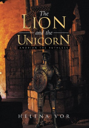 9781483692777: The Lion and the Unicorn: Andrian the Ruthless