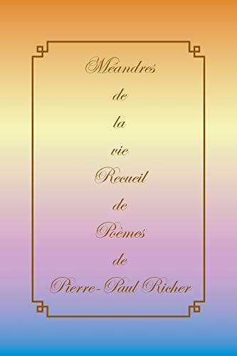 9781483695532: Méandres de la Vie (French Edition)