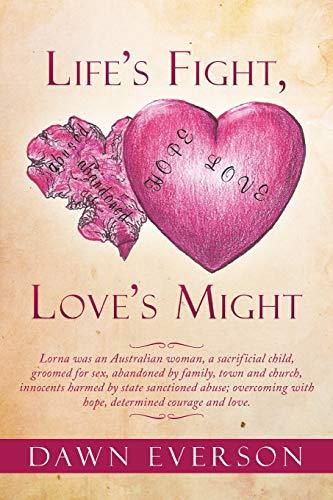Life's Fight, Love's Might: Everson, Dawn