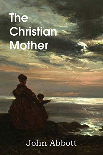 9781483700465: The Christian Mother