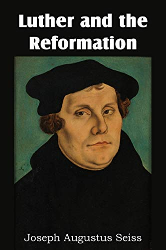 9781483700502: Luther and the Reformation