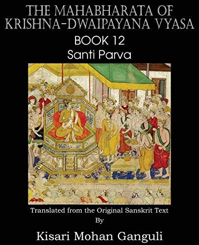 9781483700649: The Mahabharata of Krishna-Dwaipayana Vyasa Book 12 Santi Parva