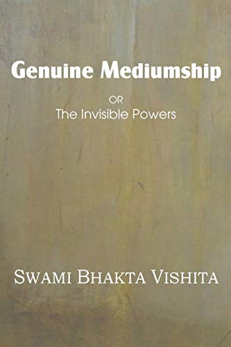 9781483701301: Genuine Mediumship or the Invisible Powers