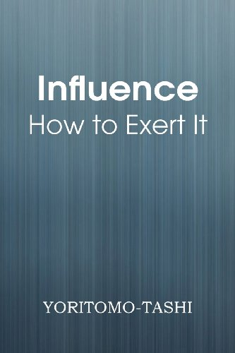 9781483701455: Influence - How to Exert It