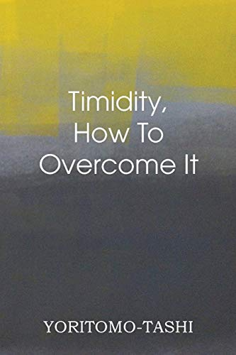 9781483701462: Timidity - How to Overcome It