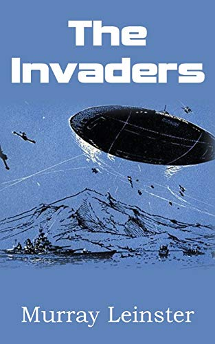 The Invaders: Murray Leinster