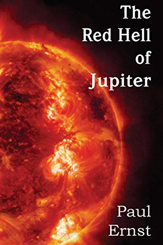 9781483702506: The Red Hell of Jupiter