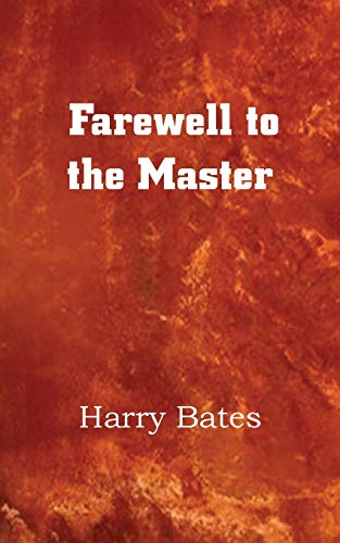 9781483702636: Farewell to the Master