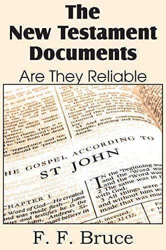 9781483702742: The New Testament Documents, Are They Reliable?