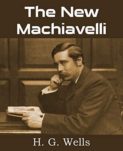 9781483702933: The New Machiavelli