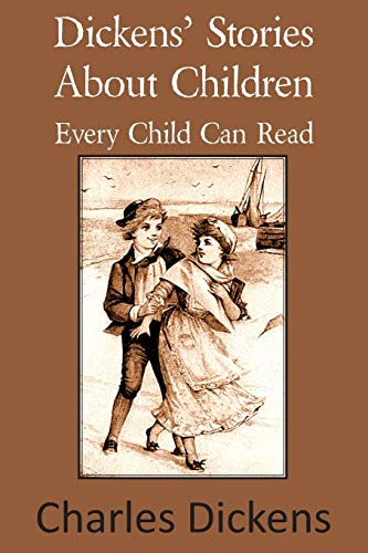 9781483703107: Dickens' Stories about Children Every Child Can Read