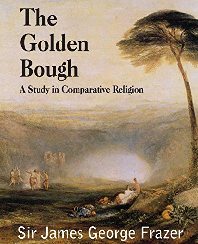 9781483703428: The Golden Bough: A Study of Magic and Religion
