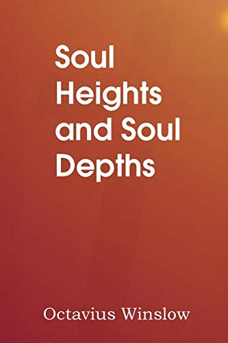9781483704159: Soul Heights and Soul Depths