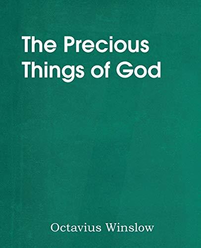 The Precious Things of God: Winslow, Octavius