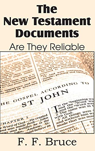 9781483798653: The New Testament Documents, Are They Reliable?