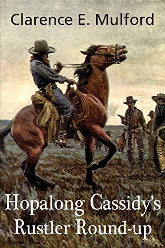 9781483799308: Hopalong Cassidy's Rustler Round-Up