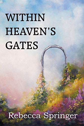 9781483799759: Within Heaven's Gates