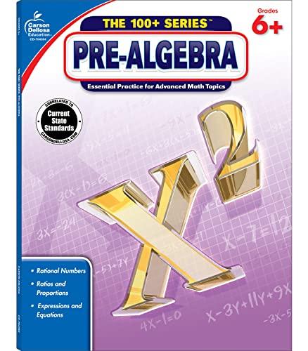 9781483800769: Pre-Algebra, Grades 6 - 8 (The 100+ Series™)