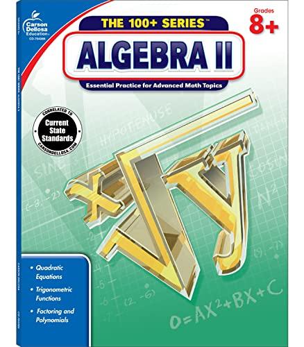 Algebra II, Grades 8 - 10: Carson-Dellosa Publishing