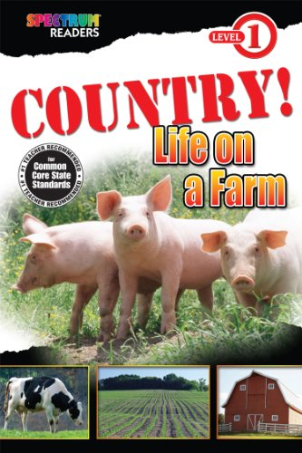 COUNTRY! Life on a Farm: Level 1: Teresa Domnauer