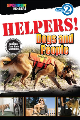 9781483801230: HELPERS! Dogs and People: Level 2 (Spectrum® Readers)