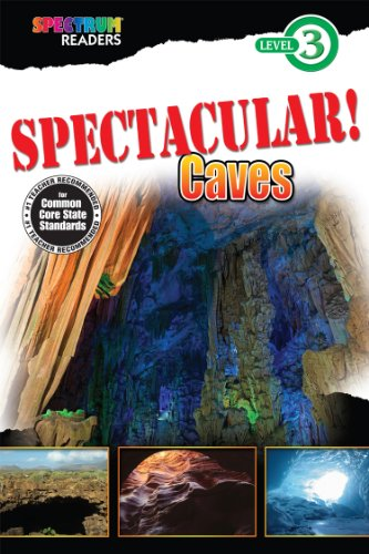 9781483801315: SPECTACULAR! Caves: Level 3 (Spectrum® Readers)