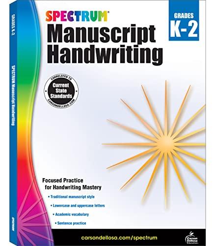 Spectrum Manuscript Handwriting, Grades K - 2: Spectrum