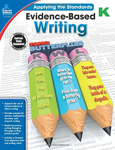 Evidence-Based Writing, Grade K (Applying the Standards): Ritch, Jeanette Moore