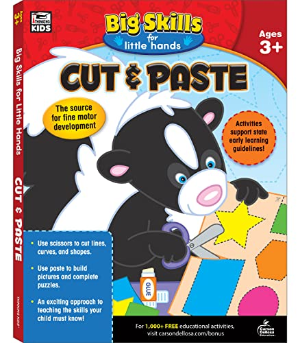 Cut & Paste, Ages 3 - 5 (Big Skills for Little Hands®): Thinking Kids