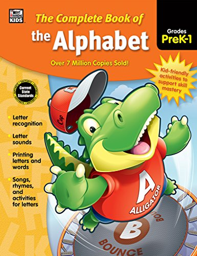 The Complete Book of the Alphabet, Grades Pk - 1