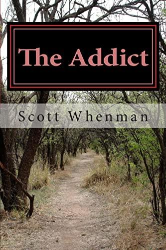 9781483900001: The Addict (The Deranged Serial Killer Series)