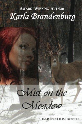 9781483900698: Mist on the Meadow (Kundigerin) (Volume 1)