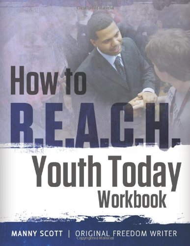 9781483902753: How to R.E.A.C.H. Youth Today Workbook