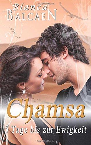 9781483905600: CHAMSA - 5 Tage bis zur Ewigkeit: Full Color Edition (German Edition)