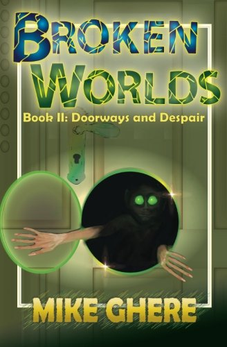 9781483905747: Broken Worlds Book II: Doorways and Despair