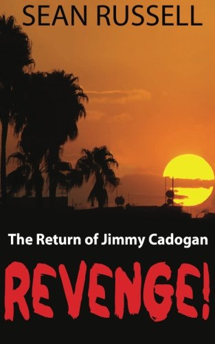 9781483906423: Revenge!: The Return of Jimmy Cadogan