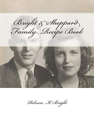 9781483906850: Bright & Sheppard Diabetic Friendly & Wholesome Family Recipe Book